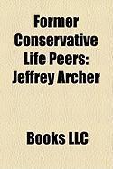 Former Conservative Life Peers: Jeffrey Archer