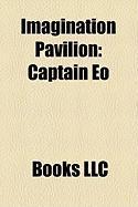 Imagination Pavilion: Captain EO