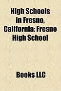 High Schools in Fresno, California: Fresno High School