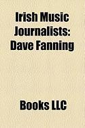 Irish Music Journalists: Dave Fanning, Jim Carroll, Niall Stokes