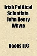 Irish Political Scientists: John Henry Whyte