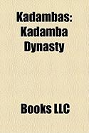 Kadambas: Kadamba Dynasty