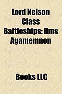 Lord Nelson Class Battleships: HMS Agamemnon
