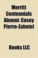 Merritt Centennials Alumni: Casey Pierro-Zabotel