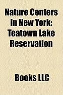Nature Centers in New York: Teatown Lake Reservation