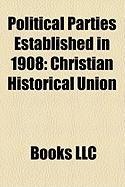 Political Parties Established in 1908: Christian Historical Union