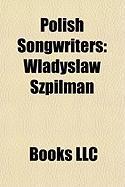 Polish Songwriters: W Adys Aw Szpilman, Artur Gadowski, Stanis Aw Sojka, Feliks Konarski, Andrzej Szpilman, Maria Peszek, Stanis Aw Grzesi