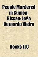 People Murdered in Guinea-Bissau: Joo Bernardo Vieira