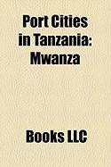 Port Cities in Tanzania: Mwanza