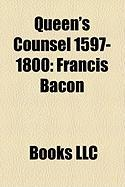 Queen's Counsel 1597-1800: Francis Bacon