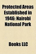 Protected Areas Established in 1946: Nairobi National Park