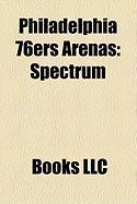 Philadelphia 76ers Arenas: Spectrum