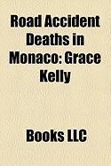 Road Accident Deaths in Monaco: Grace Kelly