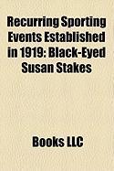 Recurring Sporting Events Established in 1919: Black-Eyed Susan Stakes, Prix Gontaut-Biron, Coppa Bernocchi, Tre Valli Varesine