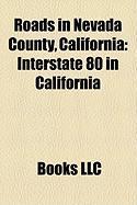 Roads in Nevada County, California: Interstate 80 in California