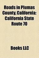 Roads in Plumas County, California: California State Route 70, California State Route 49, California State Route 89, California State Route 36