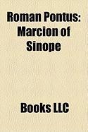 Roman Pontus: Marcion of Sinope