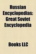 Russian Encyclopedias: Great Soviet Encyclopedia, Russian Wikipedia, Shorter Jewish Encyclopedia, Encyclopedia of Domestic Animation