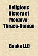 Religious History of Moldova: Thraco-Roman, History of the Orthodox Church in Moldova, Gavril Nulescu-Bodoni