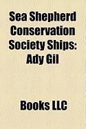 Sea Shepherd Conservation Society Ships: Ady Gil