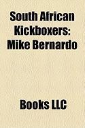 South African Kickboxers: Mike Bernardo