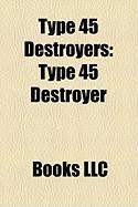 Type 45 Destroyers: Type 45 Destroyer