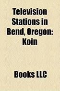 Television Stations in Bend, Oregon: Koin