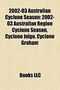 2002-03 Australian Cyclone Season: 2002-03 Australian Region Cyclone Season