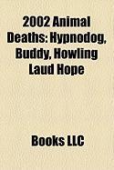 2002 Animal Deaths: Hypnodog