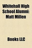 Whitehall High School Alumni: Matt Millen