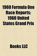 1960 Formula One Race Reports: 1960 United States Grand Prix, 1960 British Grand Prix, 1960 Indianapolis 500, 1960 Belgian Grand Prix