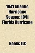 1941 Atlantic Hurricane Season: 1941 Florida Hurricane