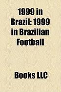 1999 in Brazil: 1999 in Brazilian Football