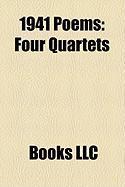 1941 Poems: Four Quartets
