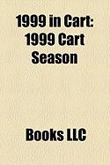 1999 in Cart: 1999 Cart Season