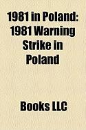 1981 in Poland: 1981 Warning Strike in Poland