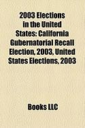 2003 Elections in the United States: California Gubernatorial Recall Election, 2003