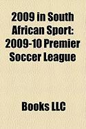 2009 in South African Sport: 2009-10 Premier Soccer League, English Cricket Team in South Africa in 2009-10