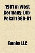 1981 in West Germany: Dfb-Pokal 1980-81