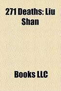 271 Deaths: Liu Shan