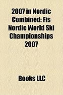 2007 in Nordic Combined: Fis Nordic World Ski Championships 2007