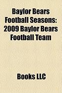 Baylor Bears Football Seasons: 2009 Baylor Bears Football Team