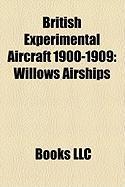 British Experimental Aircraft 1900-1909: Willows Airships