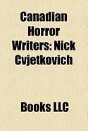 Canadian Horror Writers: Nick Cvjetkovich