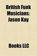 British Funk Musicians: Jason Kay