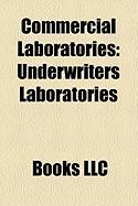 Commercial Laboratories: Underwriters Laboratories