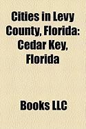 Cities in Levy County, Florida: Cedar Key, Florida