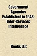 Government Agencies Established in 1948: Inter-Services Intelligence, National Diet Library, Kentucky State Police
