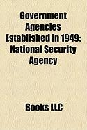 Government Agencies Established in 1949: National Security Agency