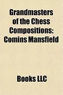 Grandmasters of the Chess Compositions: Comins Mansfield, List of Grandmasters for Chess Composition, Milan Vukcevich, Genrikh Gasparyan